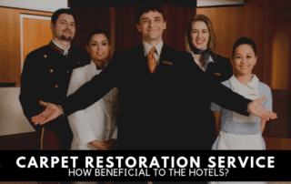 How Beneficial is Carpet Restoration to the Hotels