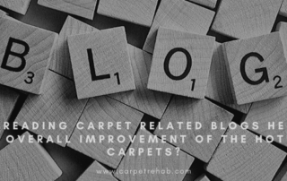 WHY READING CARPET RELATED BLOGS HELP IN THE OVERALL IMPROVEMENT OF THE HOTELCARPETS